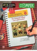 LIMBA ROMANA - CAIET PENTRU TIMPUL LIBER | In timpul liber cu o poveste | CLASA 1