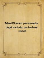 Identificarea persoanelor dupa metoda portretului vorbit