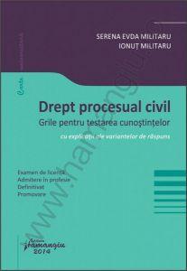 Grile pentru testarea cunostintelor. Drept procesual civil | Examen de licenta, admitere in profesie, definitivat, promovare