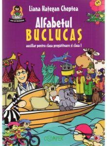 ALFABETUL BUCLUCAS AUXILIAR CLASA PREGATITOARE SI CLASA 1   Autor: Liana Hategan Cheptea