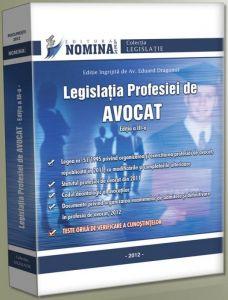 Legislatia Profesiei de AVOCAT 2012 [Cuprinde Teste grila]