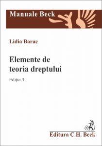 Elemente de teoria dreptului | Autor:Lidia Barac