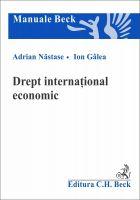 Drept international economic   Autori: Galea Ion, Nastase Adrian