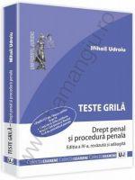 M. Udroiu: Teste grila. Drept penal si procedura penala. Editia a 4-a, 2013